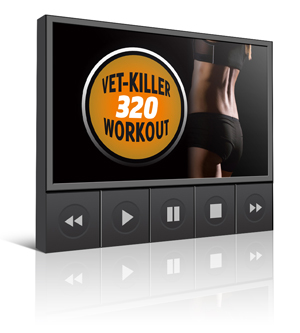 Vetkiller 320 Workout