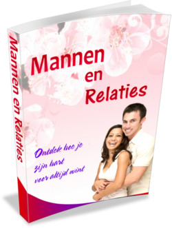 Mannen en Relaties en De Law of Attraction en de Liefde